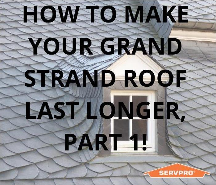 Commercial How to make your Grand Strand area roof last longer. Part 1